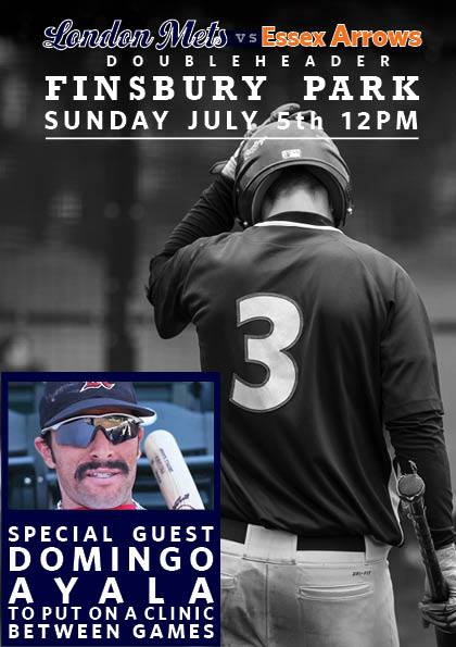 Domingo Ayala at London Mets – Essex Arrows Doubleheader on Sunday